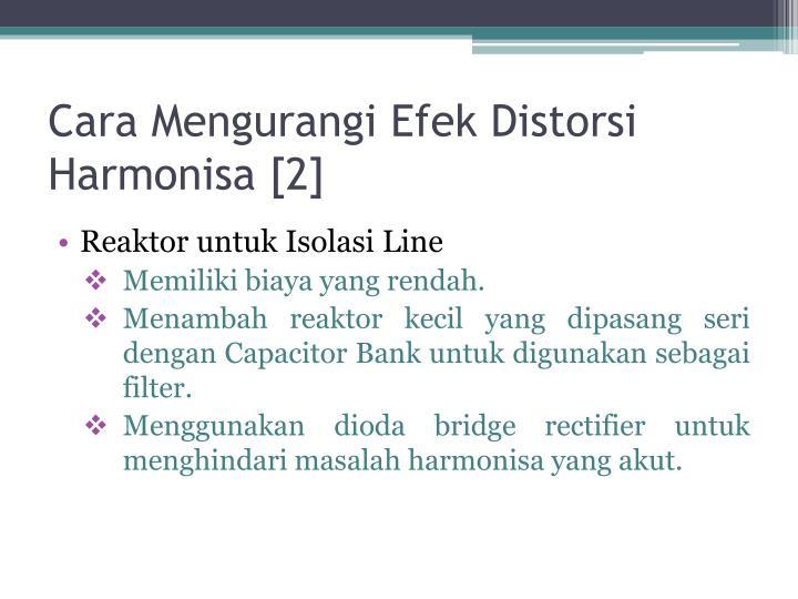 Cara Mengurangi Efek Distorsi Harmonisa [2]