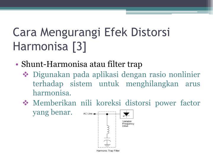 Cara Mengurangi Efek Distorsi Harmonisa [3]