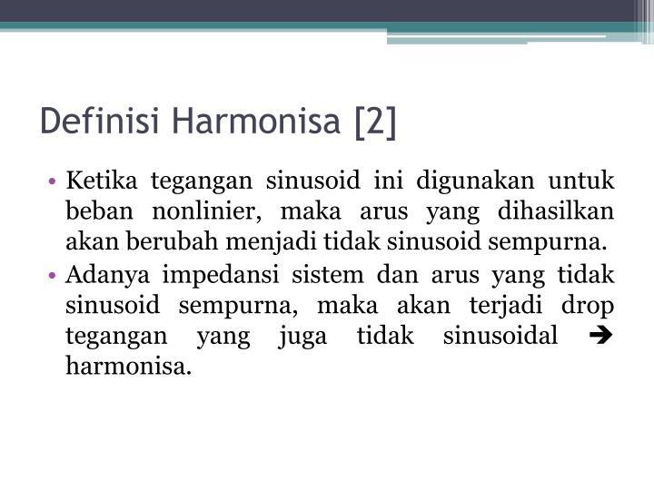 Definisi Harmonisa [2]