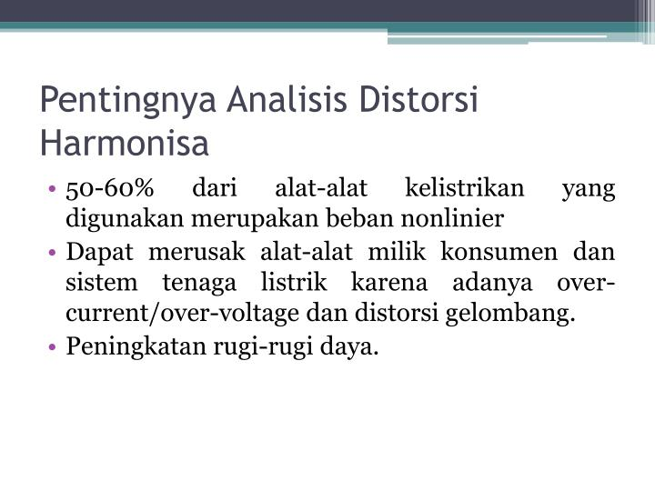 Pentingnya Analisis Distorsi Harmonisa