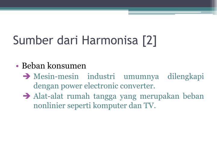 Sumber dari Harmonisa [2]