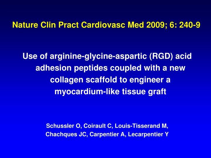 Nature Clin Pract Cardiovasc Med 2009; 6: 240-9