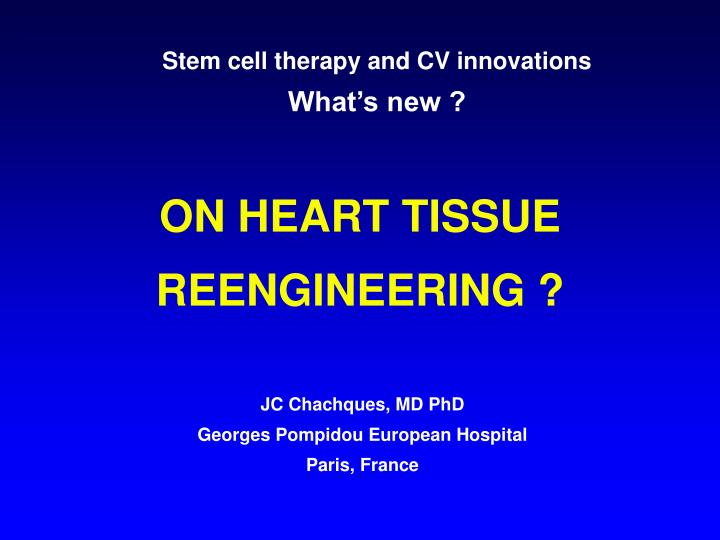 Stem cell therapy and CV innovations