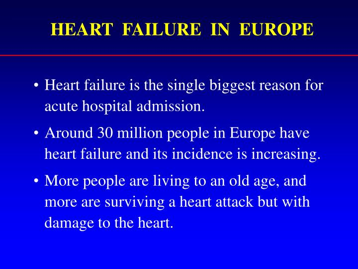 HEART  FAILURE  IN  EUROPE