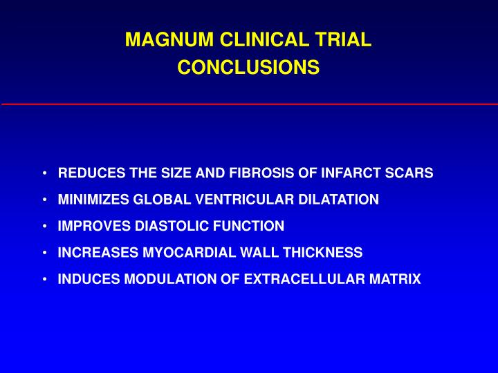 MAGNUM CLINICAL TRIAL