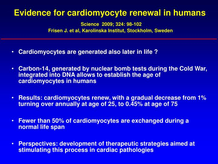 Evidence for cardiomyocyte renewal in humans