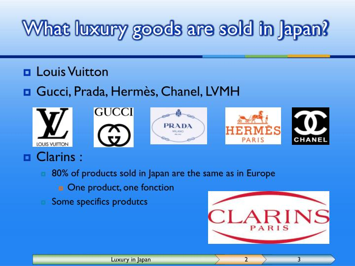 What luxury goods are sold in Japan?