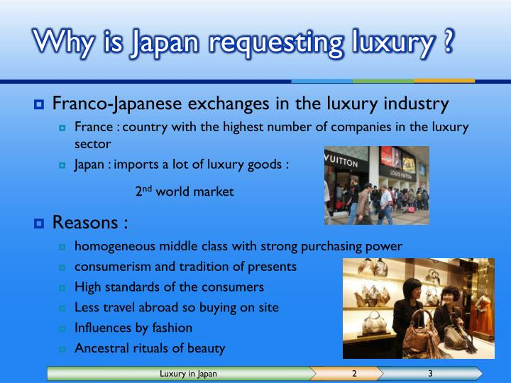 Why is Japan requesting luxury ?