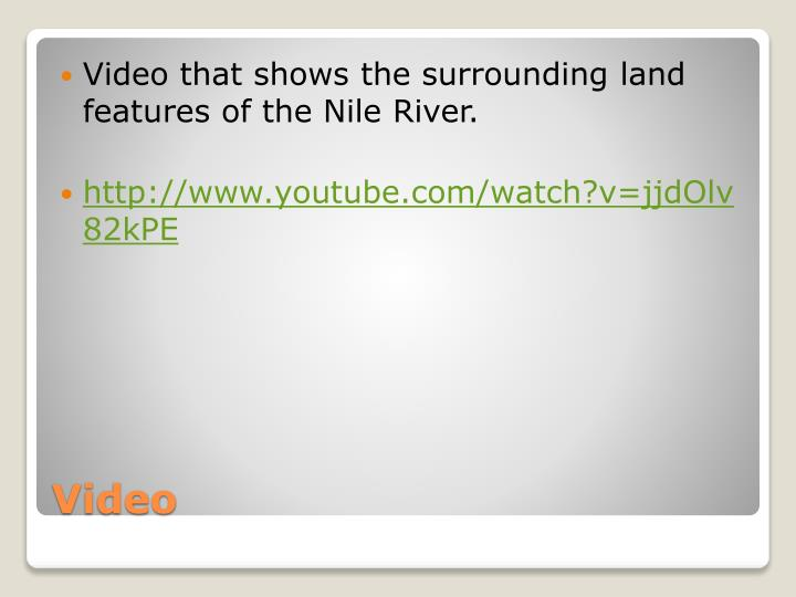 Video that shows the surrounding land features of the Nile River.