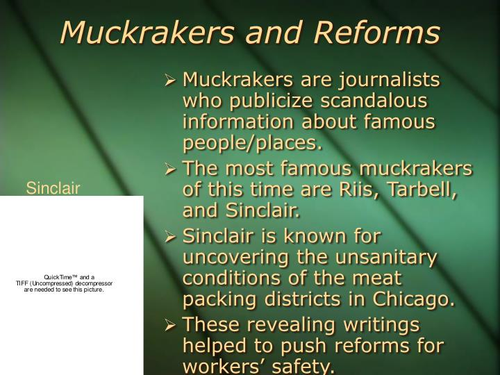 Muckrakers and Reforms