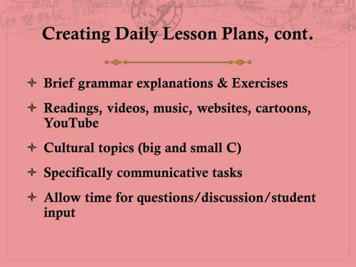 Creating Daily Lesson Plans, cont.
