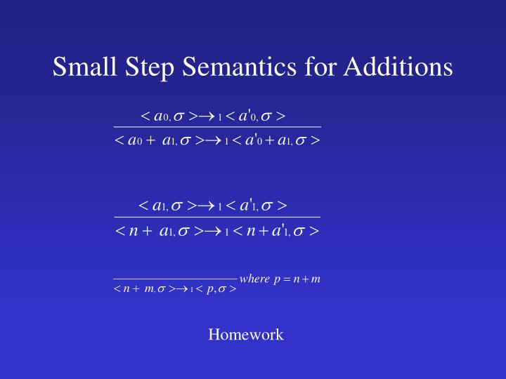 Small Step Semantics for Additions