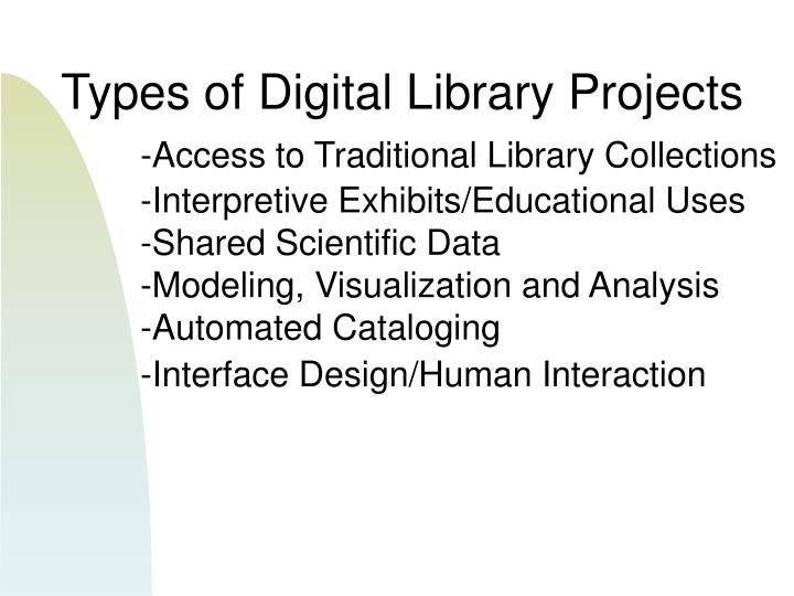 Types of Digital Library Projects