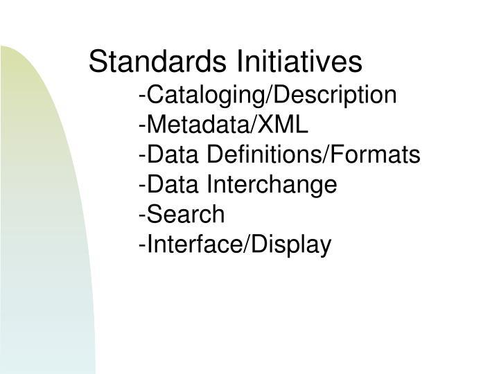 Standards Initiatives