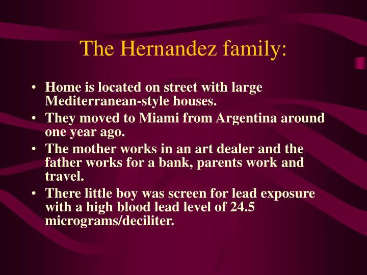 The Hernandez family: