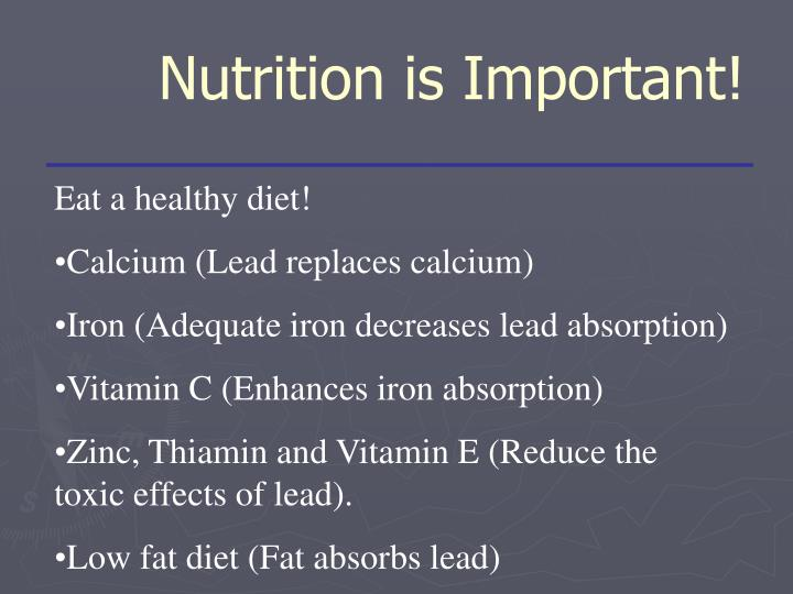 Nutrition is Important!
