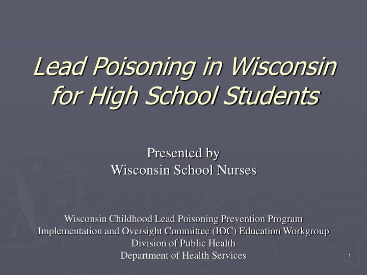 Lead Poisoning in Wisconsin for High School Students