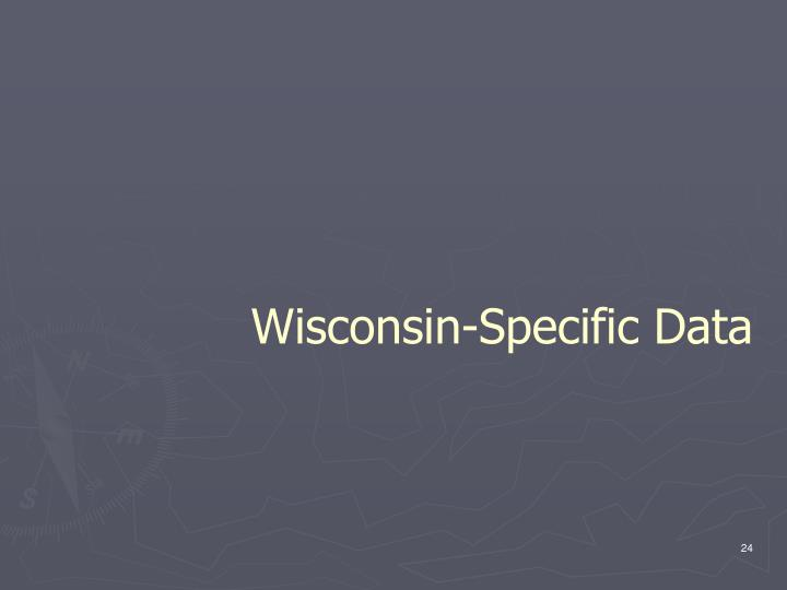 Wisconsin-Specific Data