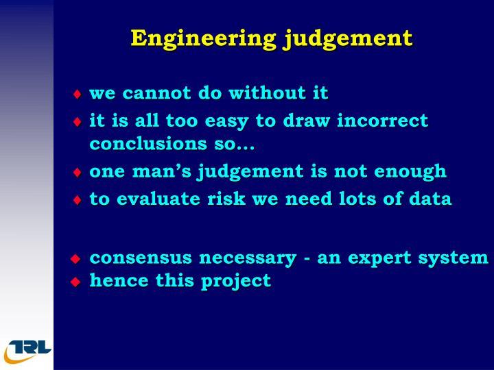 Engineering judgement