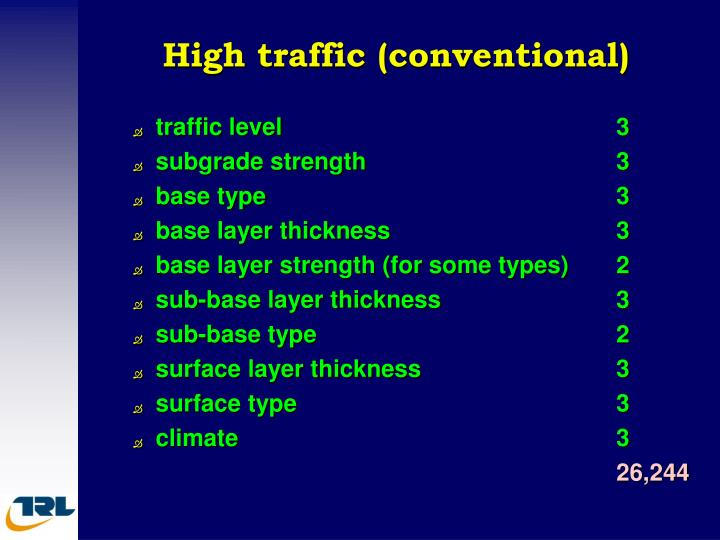 High traffic (conventional)