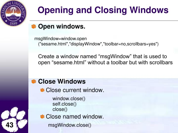 Opening and Closing Windows
