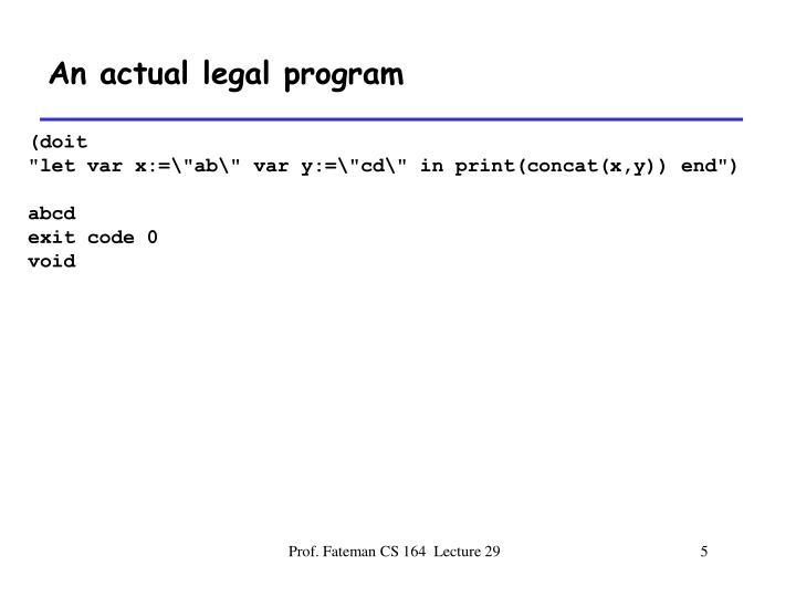An actual legal program