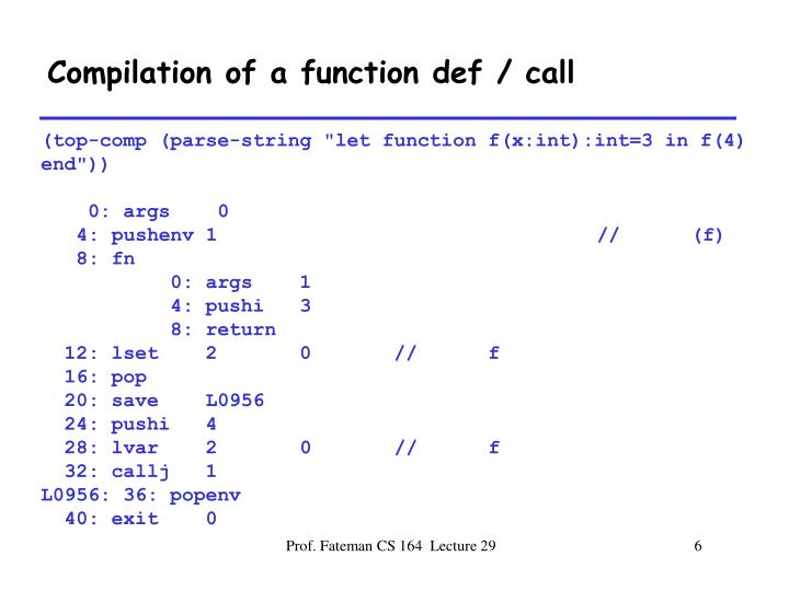 Compilation of a function def / call