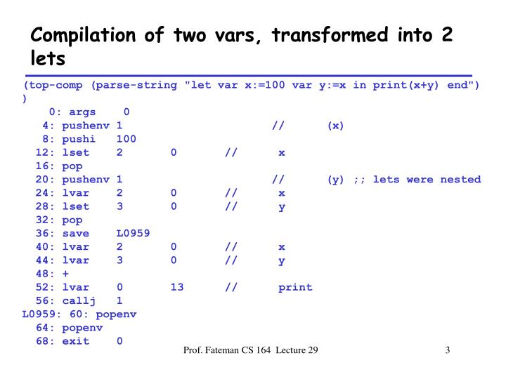 Compilation of two vars, transformed into 2 lets