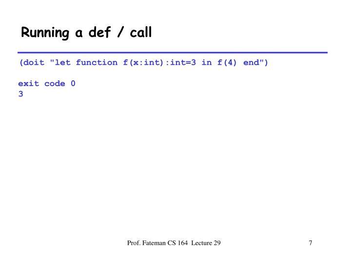 Running a def / call