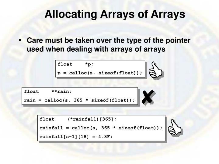 Allocating Arrays of Arrays