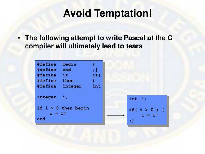 Avoid Temptation!