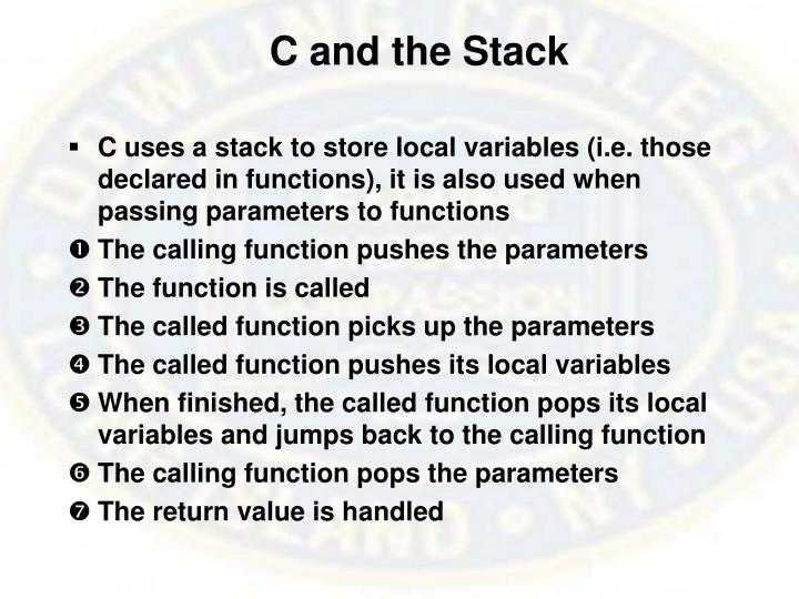 C and the Stack