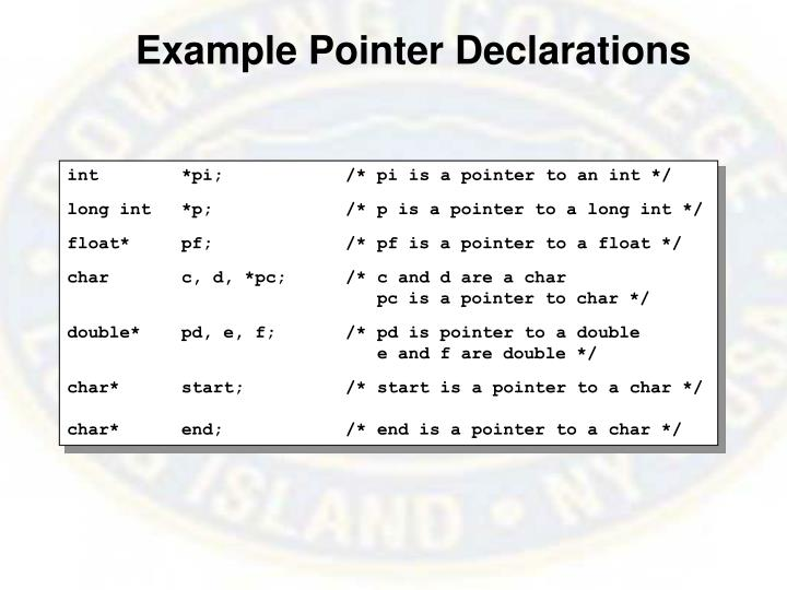 Example Pointer Declarations