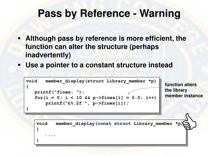 Pass by Reference - Warning