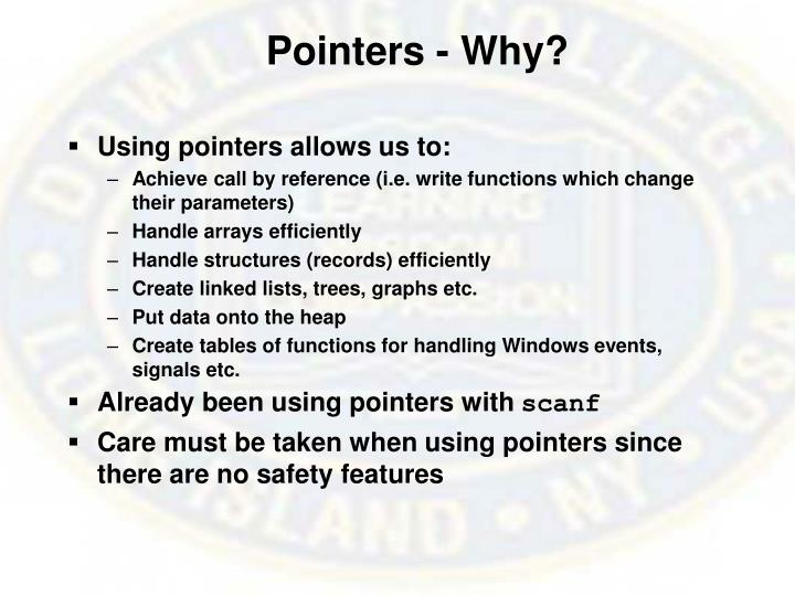 Pointers - Why?