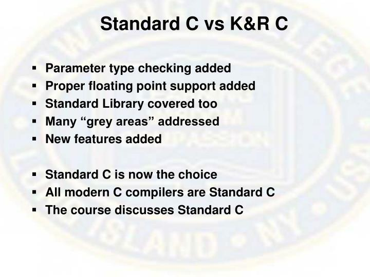 Standard C vs K&R C