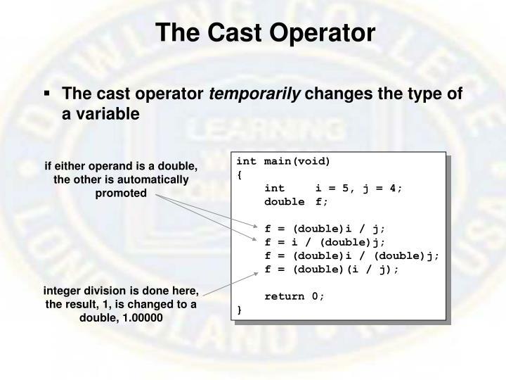 The Cast Operator