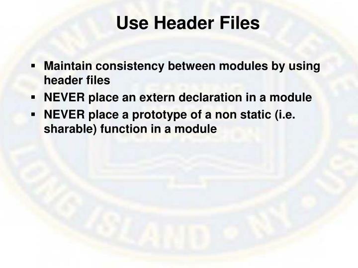 Use Header Files