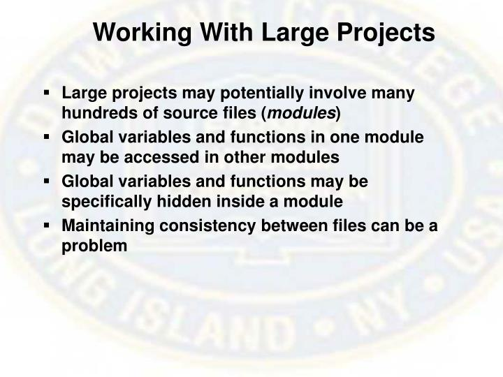 Working With Large Projects