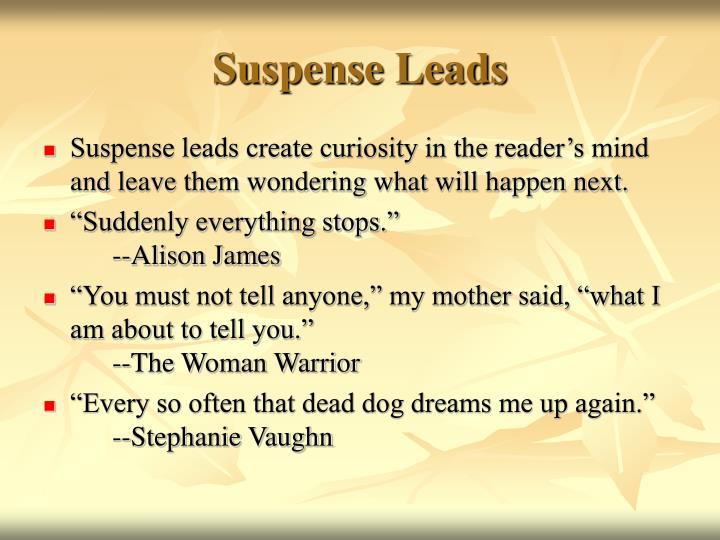 Suspense Leads