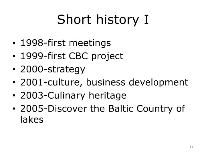 Short history I