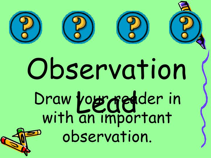 Observation Lead