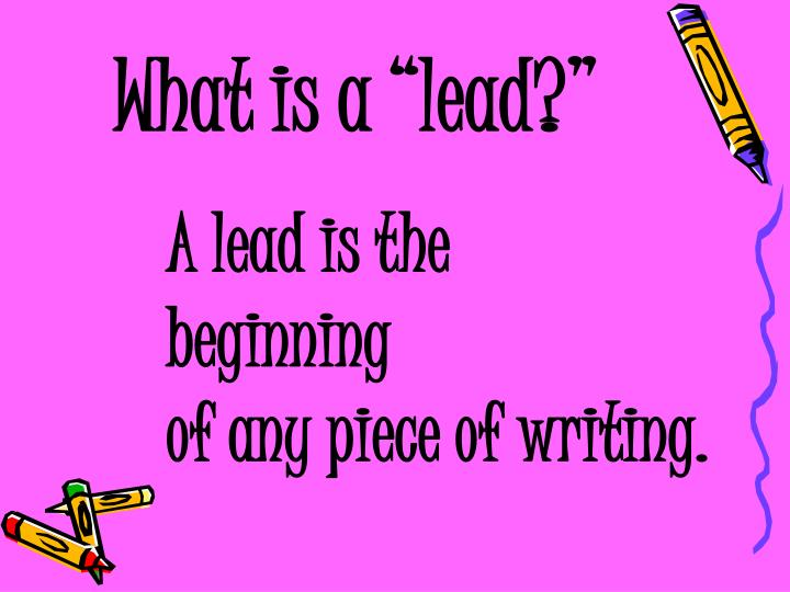 """What is a """"lead?"""""""