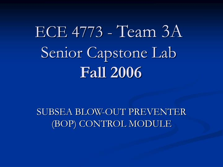 Ece 4773 team 3a senior capstone lab fall 2006