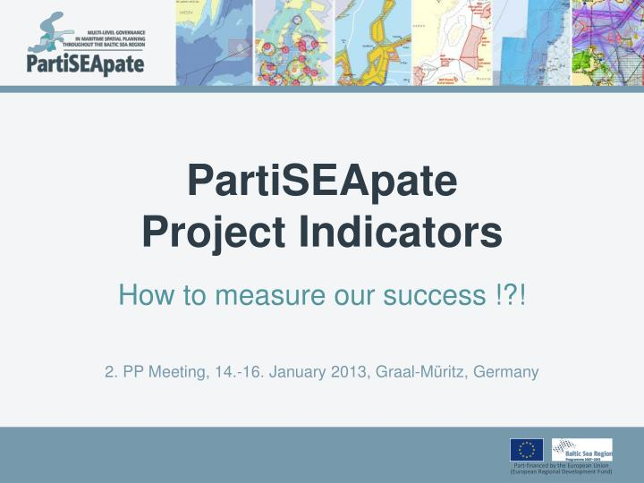 partiseapate project indicators