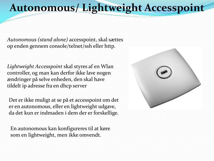 Autonomous/ Lightweight Accesspoint