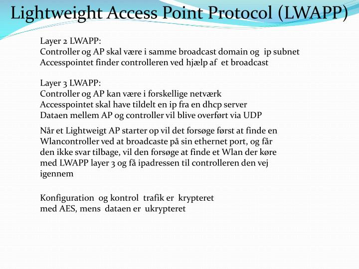 Lightweight Access Point Protocol (LWAPP)