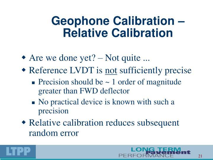 Geophone Calibration –