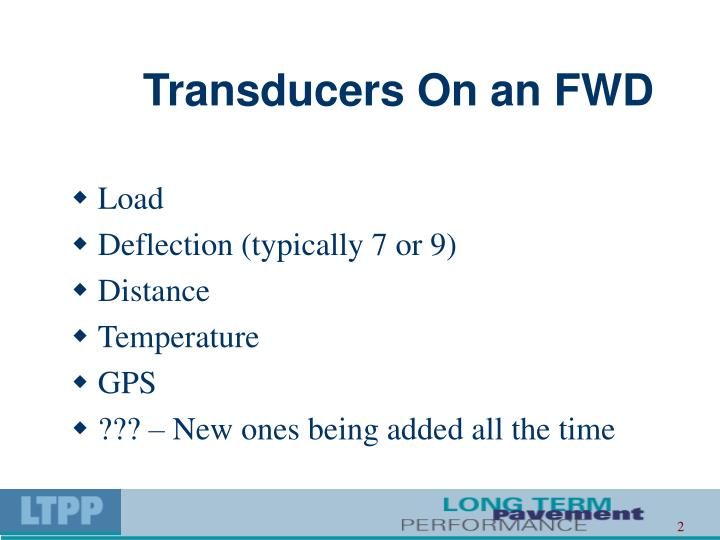 Transducers On an FWD