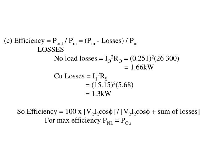 (c) Efficiency = P